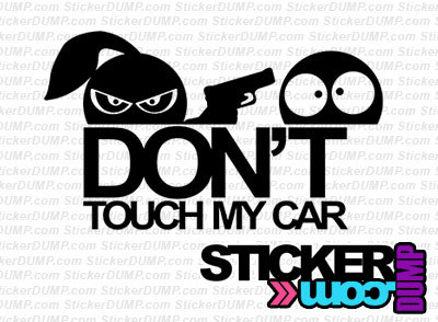 Don't Touch My Girl Car