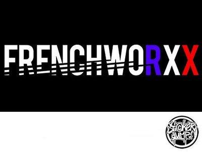 Frenchworxx - New Style