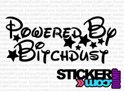 Powered By Bitchdust