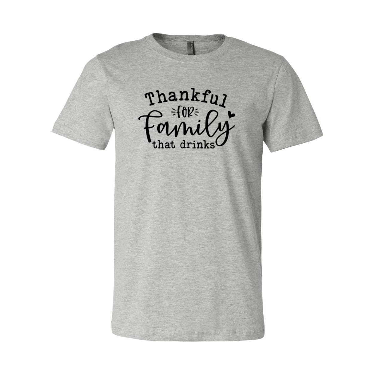 Thankful For Family That Drinks Shirt