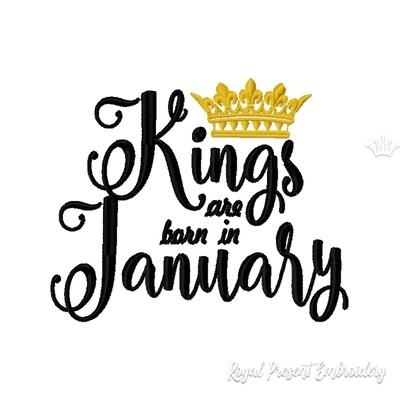 Надпись Короли рождаются в Январе дизайн машинной вышивки