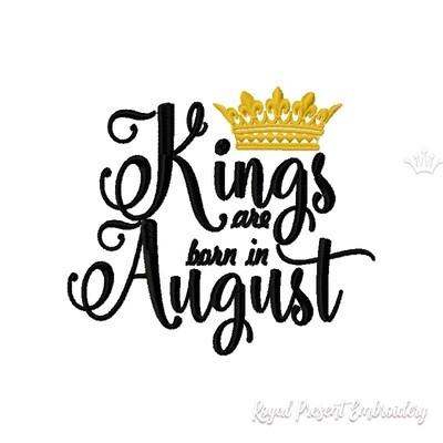 Надпись Короли рождаются в Августе дизайн машинной вышивки