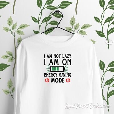 Я не Тормоз, Я экономлю энергию Дизайн машинной вышивки - 4 размера