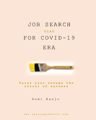 Job Search Tips for Covid-19 Era