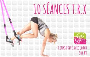 10 séances T.R.X