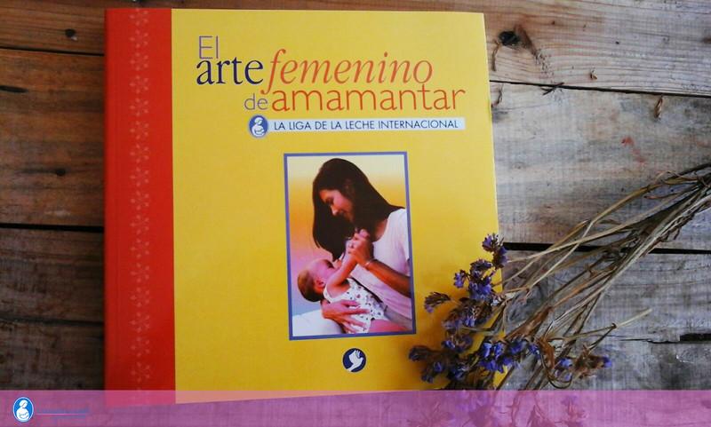 """Libro """"El Arte Fememino de Amamantar"""""""