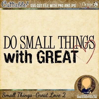 Do Small Things With Great Love 2