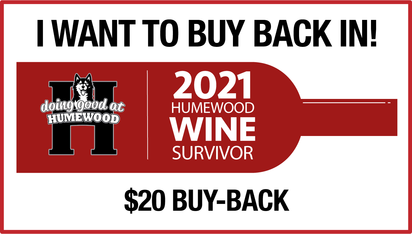 Humewood School Wine Survivor : $20 elimination buy-in (to get back into the game!)
