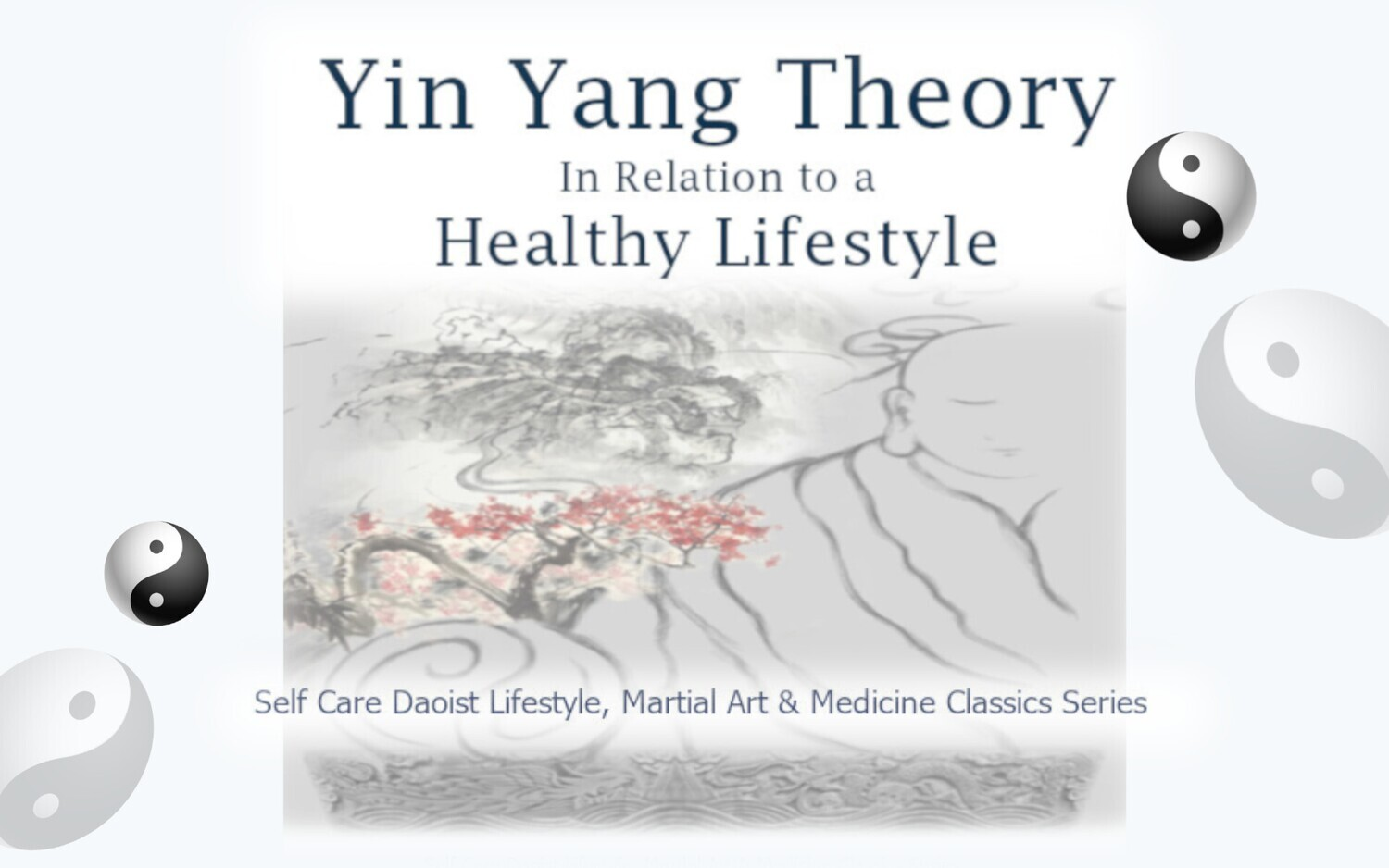 E-Book, Basic Yin Yang Theory to a Healthy Lifestyle