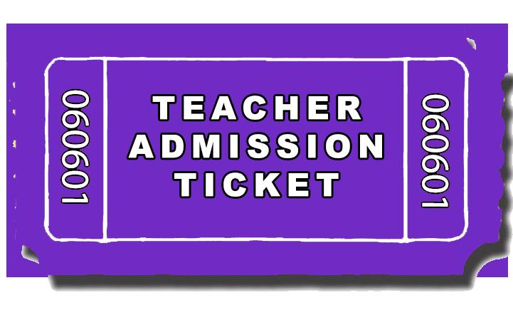 Teacher Admission Ticket