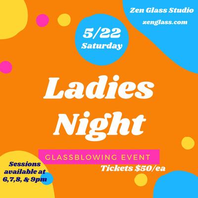 Ladies Night Saturday May 22nd 8pm