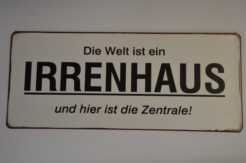 Blechschild ca. 30 x 13 cm, Irrenhaus