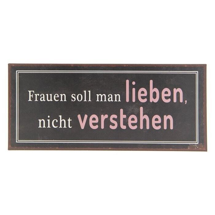 Blechschild ca. 30 x 13 cm - Frauen soll...