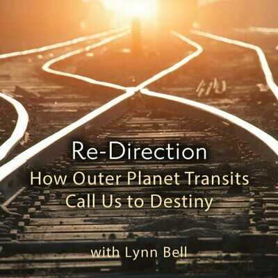 RE-Direction - How Outer Planet Transits Call Us to Destiny