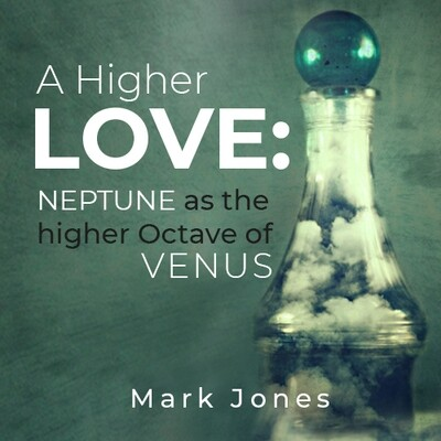 A Higher Love: Neptune as the Higher Octave of Venus