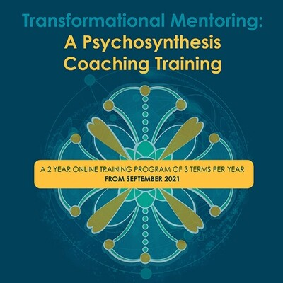 Transformational Mentoring: A Psychosynthesis Coaching Training 00439