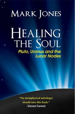 Book: Healing the Soul - Pluto, Uranus and the Lunar Nodes 00242