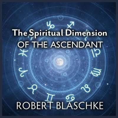 The Spiritual Dimension of the Ascendant