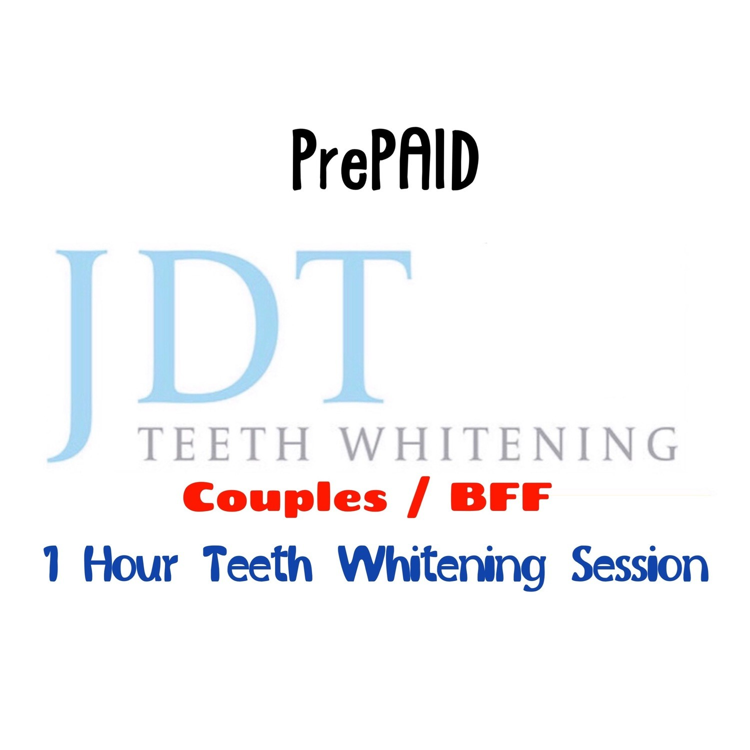 Pre-Paid Couples 1 Hour Teeth Whitening Session Package (2 pack)