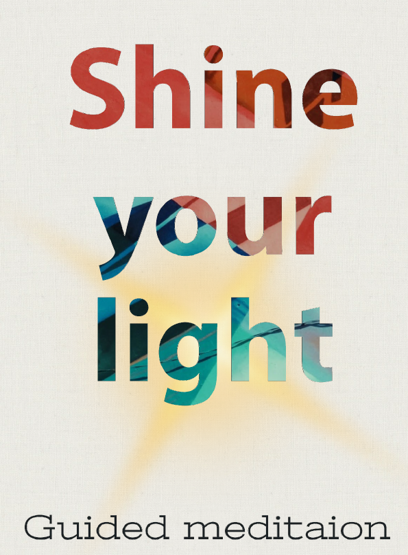 Shine your Light- Guided Mediation