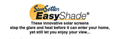 SOLOAR POWER EASY SHADES