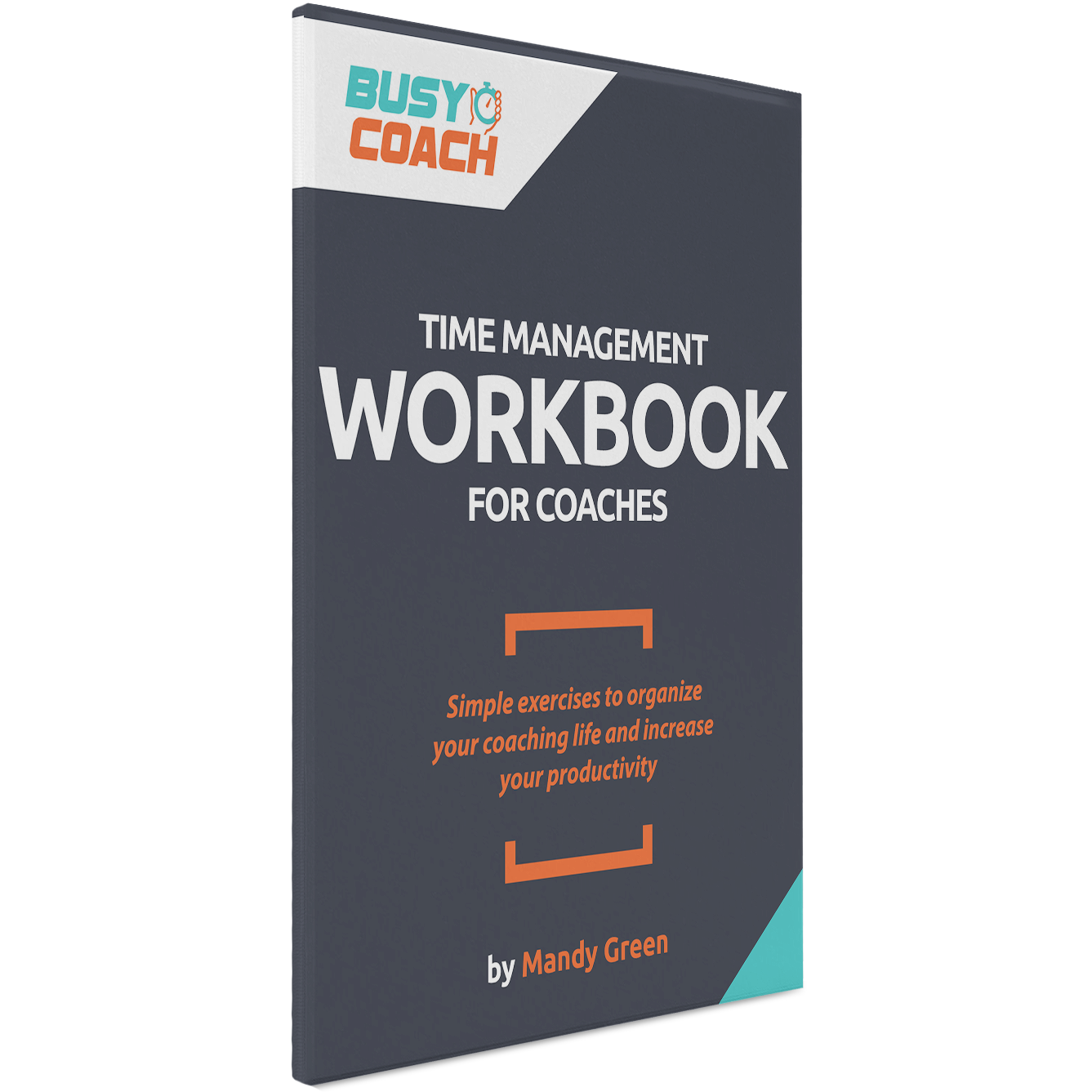 Time Management Workbook for Coaches