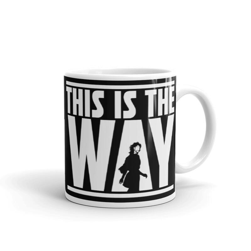 """""""This Is The Way"""" Mug"""