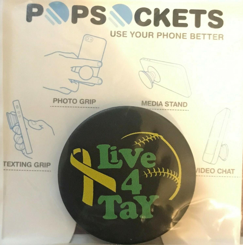 Live 4 Tay PopSocket
