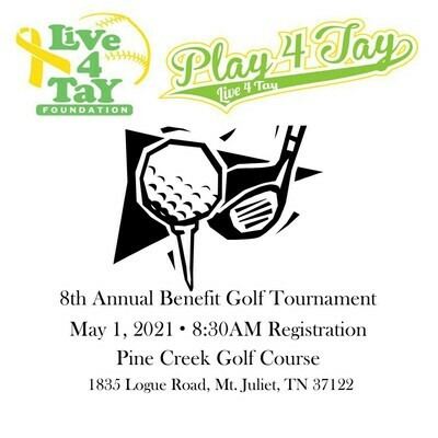 Play 4 Tay Benefit Golf Tournament