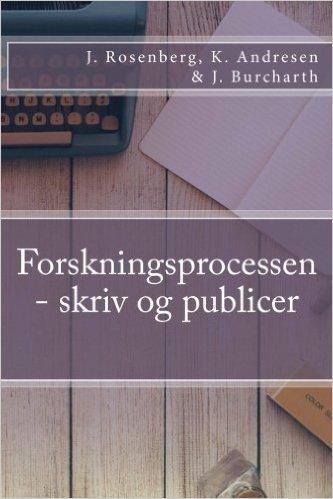 Forskningsprocessen - skriv og publicer