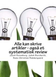 Alle kan skrive artikler på en dag - systematisk review (første udgave)