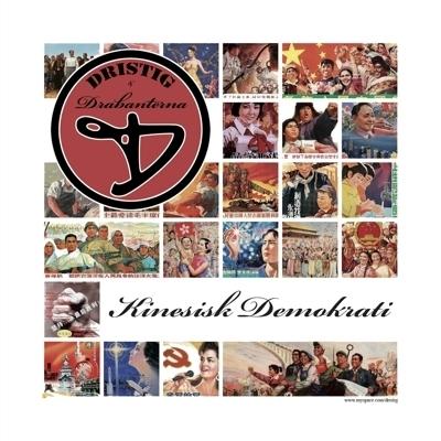 [CD] Dristig & Drabanterna - Kinesisk Demokrati