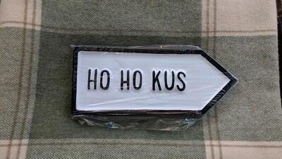 Irish Road Sign - Ho Ho Kus