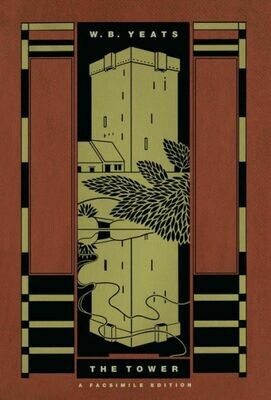 The Tower: A Facsimile Edition - W.B. Yeats