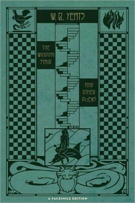 The Winding Stair and Other Poems: A Facsimile Edition - W.B. Yeats