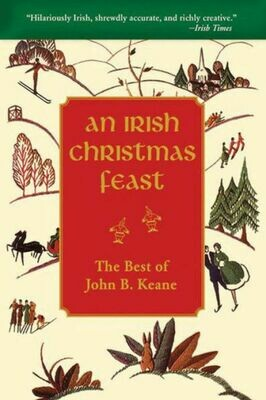 An Irish Christmas Feast - John B. Keane