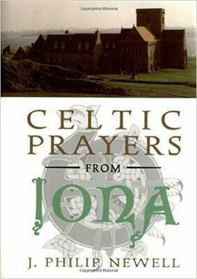 Celtic Prayers from Iona