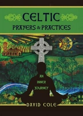 Celtic Prayers and Practices