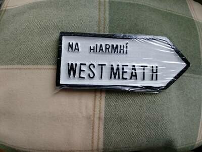 Irish Road Sign - Westmeath