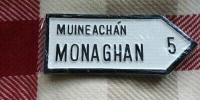Irish Road Sign - Monaghan