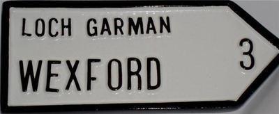 Irish Road Sign - Wexford