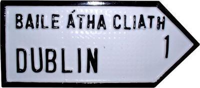 Irish Road Sign - Dublin