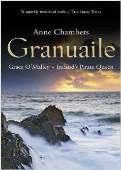 Granuaille - Grace O'Malley - Ireland's Pirate Queen
