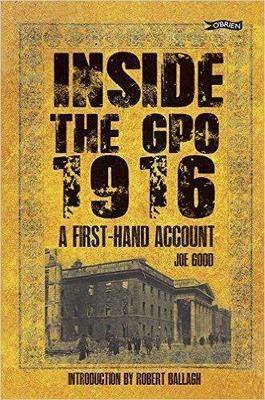 Inside the GPO 1916 - A First-hand Account