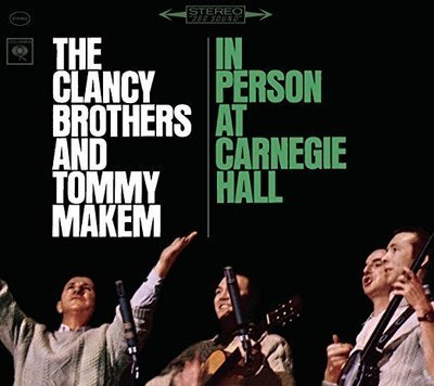 The Clancy Brothers In Person at Carnegie Hall - 1963 concert - 2 CD Set