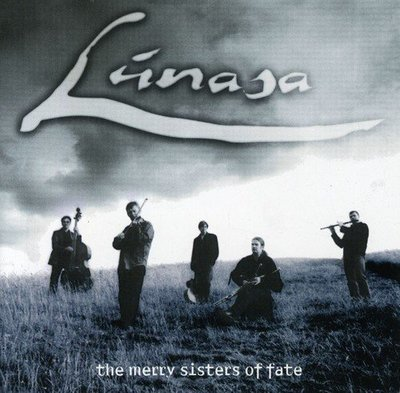 Lunasa - The Merry Sisters of Fate