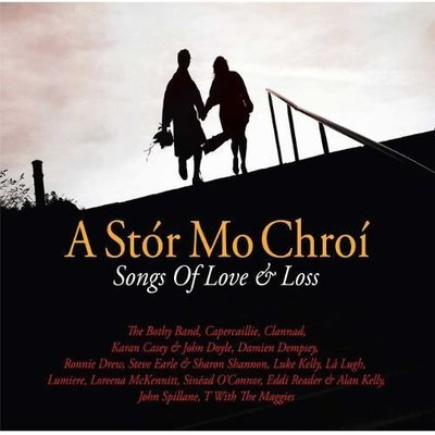 A Stor Mo Chroi - Songs of Love and Loss (2 CD)