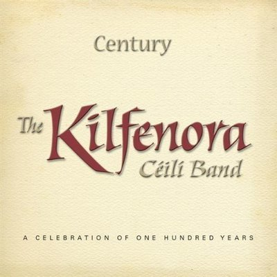 The Kilfenora Ceili Band - Century
