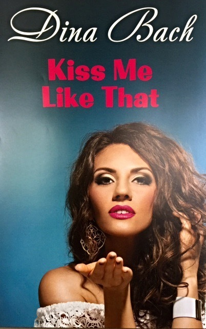 """Kiss Me Like That"" Autographed Poster"