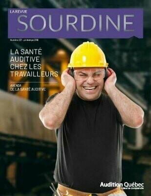 Sourdine, numéro 227 : La santé auditive chez les travailleurs
